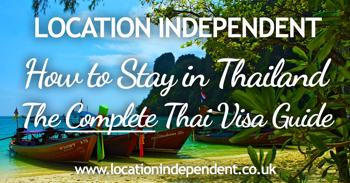 Complete thai visa guide 2018 thai visas visa runs immigration visas in thailand how to stay long term solutioingenieria