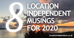 8 location independent musings from 2020